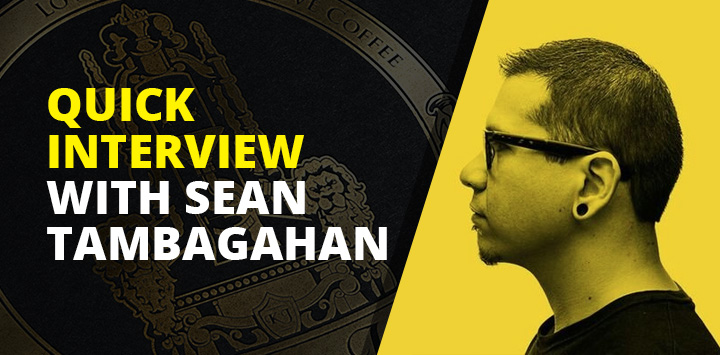 Quick interview with Sean Tambagahan