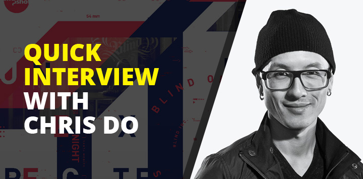 Quick interview with Chris Do