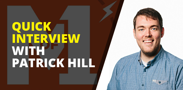 Quick interview with Patrick Hill