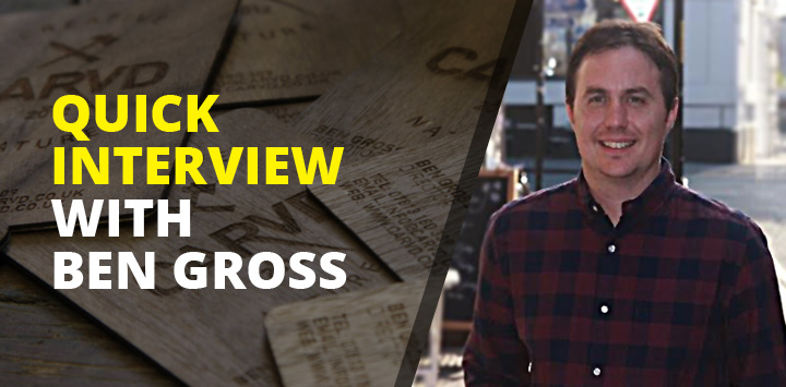 Quick interview with Ben Gross