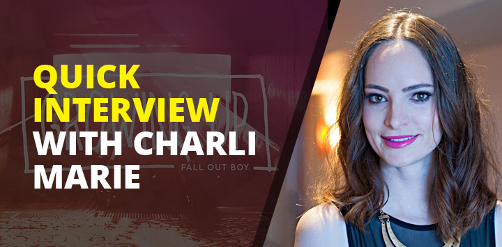 Quick interview with Charli Marie