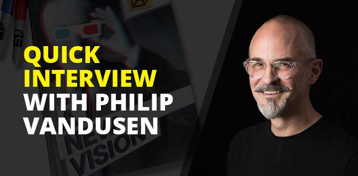 Quick interview with Philip VanDusen
