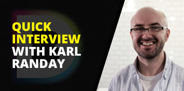 Quick interview with Karl Randay