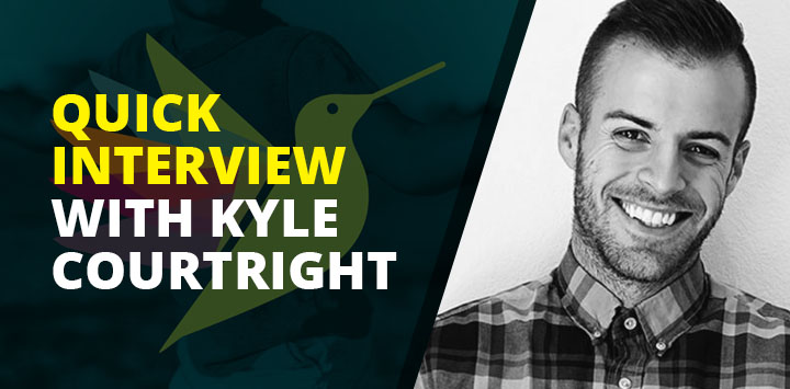 Quick interview with Kyle Courtright