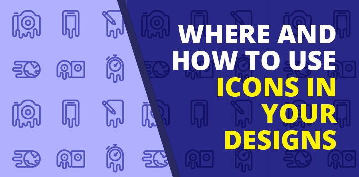 Where and How to Use Icons in Your Designs