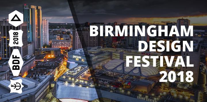 Birmingham Design Festival 2018