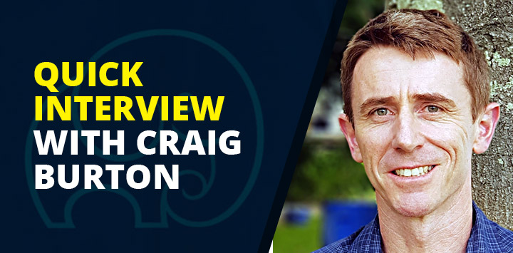 Quick Interview with Craig Burton
