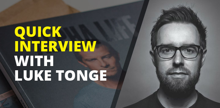 Quick Interview with Luke Tonge