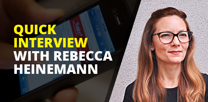 Quick Interview with Rebecca Heinemann