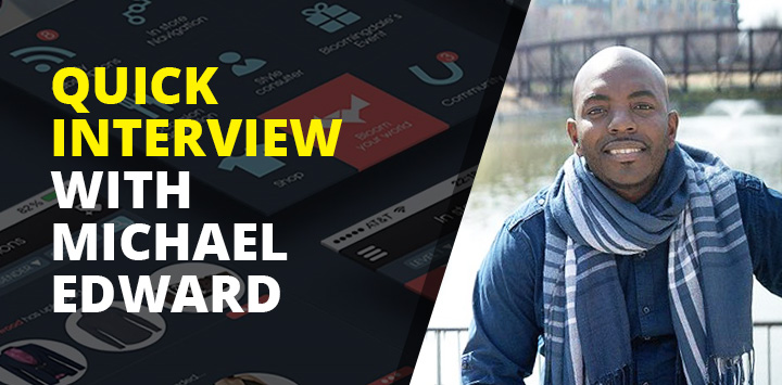 Quick Interview with Michael Edward