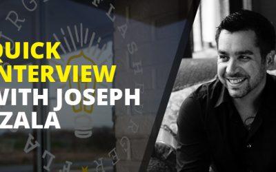Quick Interview with Joseph Szala