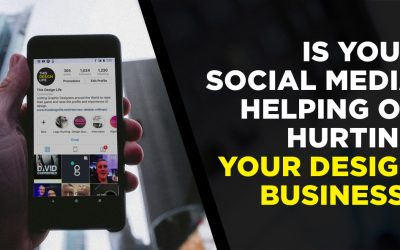 Is Your Social Media Helping or Hurting Your Design Business?