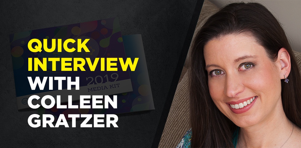 Quick interview with Colleen Gratzer