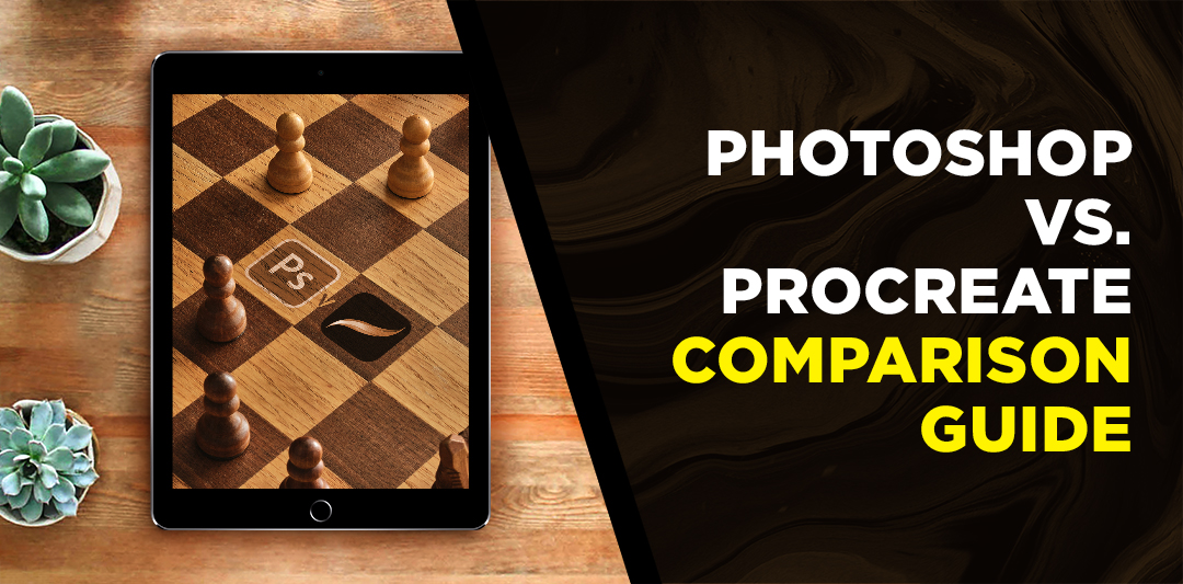 Photoshop vs. Procreate: A Comparison Guide